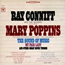Music From Mary Poppins, The Sound Of Music, My Fair Lady and Other Great Movie Themes by Ray Conniff And The Singers (1995-08-15)