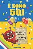 E sono 50!: Un libro come biglietto di auguri per il compleanno. Puoi scrivere dediche, frasi e utilizzarlo come agenda. Idea regalo divertente invece dei biglietti di tanti auguri per i 50 anni