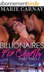 Billionaires for Charity: Part Two (M...
