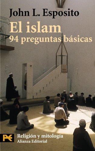 El islam: 94 preguntas básicas (El Libro De Bolsillo - Humanidades)