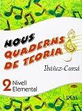 Nous Quaderns de Teoria, Vol.2 - Nivell Elemental (RM Teoria de la musica)