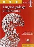 Lingua galega e literatura 1º Bach. LOMCE (Libro de texto) - 9788499951690