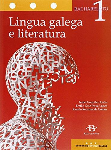 Lingua galega e literatura 1º Bach. LOMCE (Libro de texto) - 9788499951690 por Isabel González Avión