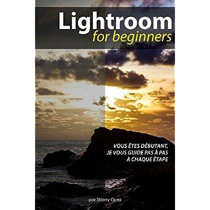 Lightroom for Beginners