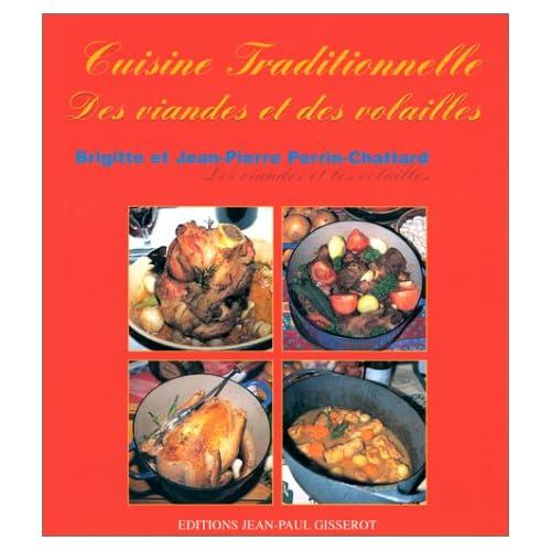 Cuisine traditionnelle des viandes et des volailles
