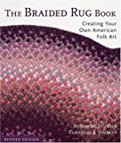 Braided Rug Book: Creating Your Own American Folk Art