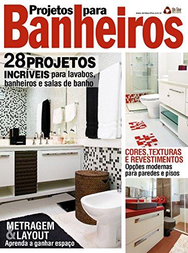 Projetos para Banheiros 30 (Portuguese Edition) por On Line Editora