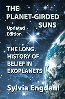 Book cover image for The Planet-Girded Suns: The Long History of Belief in Exoplanets