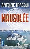 Telecharger Livres Mausolee (PDF,EPUB,MOBI) gratuits en Francaise