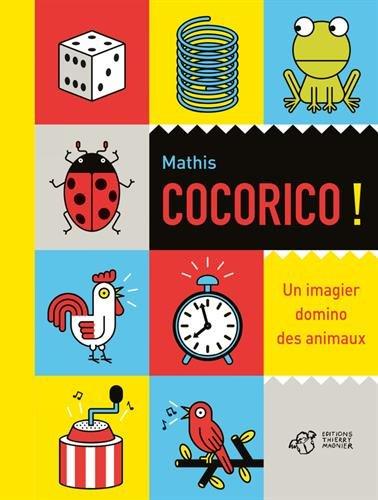 Cocorico ! : un imagier domino des animaux / Mathis  