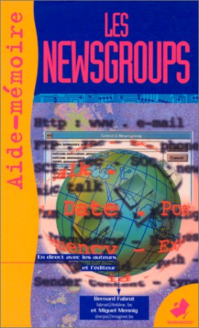 LES NEWSGROUPS. Aide-mmoire