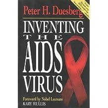 Inventing the AIDS Virus
