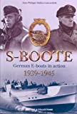 S-Boote 2006: German E-Boats in Action, 1939-1945