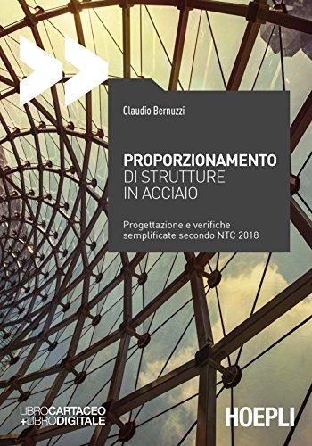 scaricare ebook gratis Proporzionamento di strutture in acciaio PDF Epub