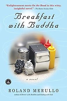 Breakfast with Buddha: A Novel (English Edition) von [Merullo, Roland]