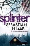 Splinter: A gripping, chilling psychological thriller