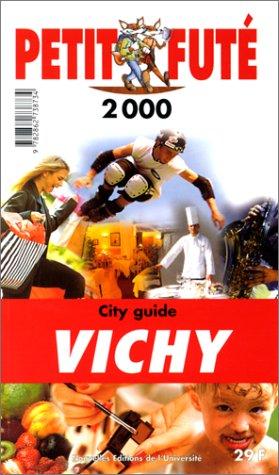 Vichy. Le Petit Futé 1999-2000