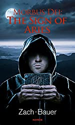 Morbus Dei: The Sign of Aries: Novel (Morbus Dei (English) Book 3) (English Edition)