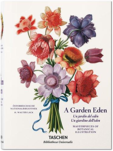 A Garden Eden (Bibliotheca Universalis) (Italiano, Español, Portugués) Tapa dura – 30 ago 2016 por H. Walter Lack
