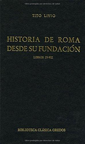 Descargar Libro Historia roma desde su fundacion iv-vii (B. CLÁSICA GREDOS) de Tito Livio