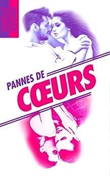 Pannes de coeurs (BMR) par [Guisiano, Danielle]
