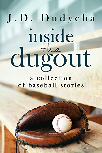 Inside the Dugout: A Collection of Baseball Stories (English Edition) (Baseball Dugout)