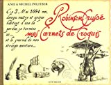 Robinson Crusoé, mes carnets de croquis