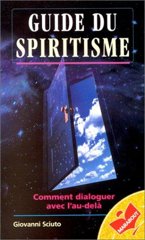 Guide du spiritisme par G. Sciuto