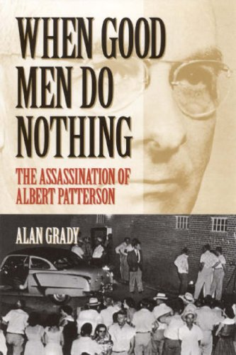 when-good-men-do-nothing-the-assassination-of-albert-patterson-fire-ant-books