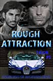 Rough Attraction: Volume 3 (Dominion of Brothers) by Talon p.s. (2013-05-28)