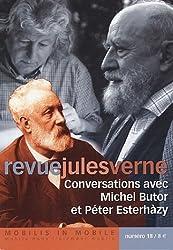 Revue Jules Verne, N° 18 : Concersations avec Michel Butor et Péter Esterhàzy
