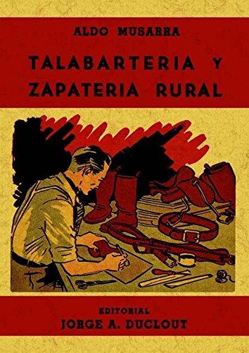 Talabarteria y Zapateria Rural por Aldo Musarra