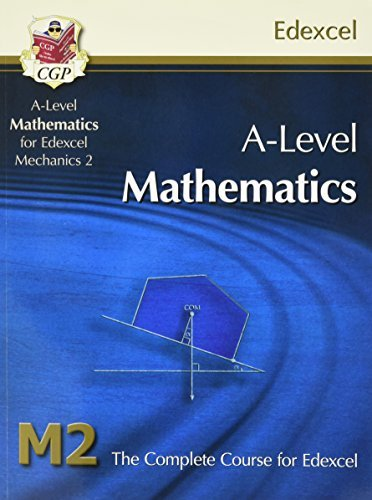 A2-Level Maths for Edexcel - Mechanics 2: Student Book by CGP Books (2012-09-06)
