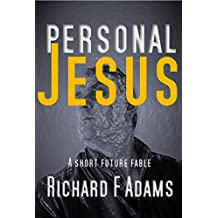 Personal Jesus: A Short Future Fable (Entanglement Book 7)