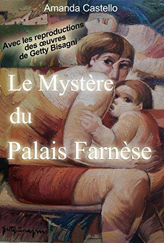 Le Mystère du Palais Farnèse par Amanda Castello