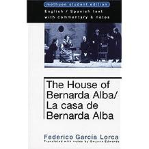 House Of Bernarda Alba (Methuen World Classics) by Lorca, Federico Garcia, Edwards, Gwynne (1998) Paperback