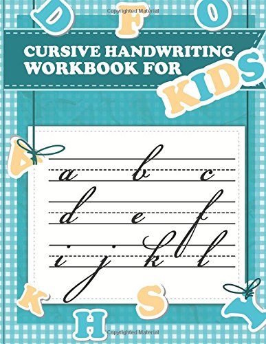 Cursive handwriting workbook for kids: abc workbooks for preschool,abc workbook for kindergarten,workbooks for preschoolers,k workbook age 5, grade 1-3: Volume 4 por Fidelio Bunk
