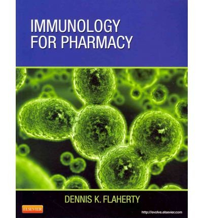 [(Immunology for Pharmacy)] [ By (author) Dennis Flaherty ] [August, 2011]