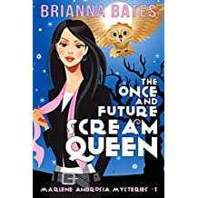 The Once and Future Scream Queen: Marlene Ambrosia Mysteries