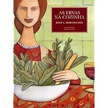 As Ervas na Cozinha (Portuguese Edition)