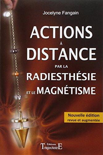 Actions  distance par la radiesthsie et magntisme