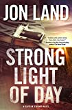 Book cover image for Strong Light of Day: A Caitlin Strong Novel (Caitlin Strong Novels)