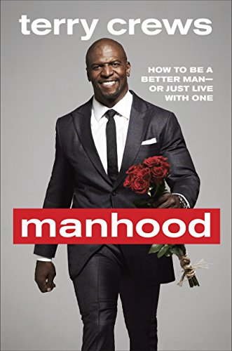 Manhood: How to Be a Better Man-or Just Live with One (Live Sex Tv)