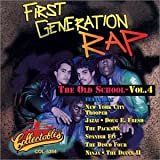 Best Old School Raps - First Generation Rap - The Old School, Volume Review