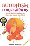 Best Books On Buddhisms - BUDDHISM: Buddhism For Beginners: How To Go From Review