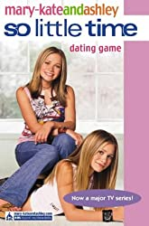 Dating Game (So Little Time)(Mary-Kate And Ashley # 9)