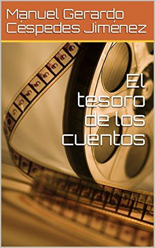 El tesoro de los cuentos (ISBN 978-9968-.643-77-1)