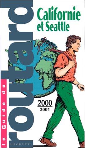 Californie et Seattle 2000-2001
