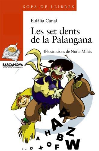 Les Set Dents De La Palangana / the Seven Teeth of the Basin