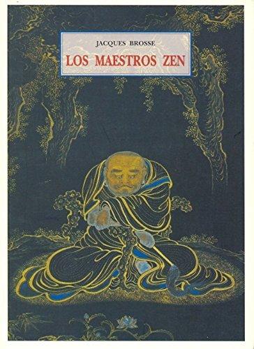 Maestros zen, los por Jacques Brosse